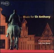 Music For Sir Anthony: Erik Vannevel / Currende