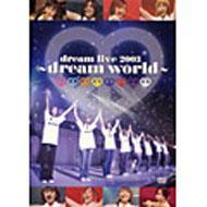 dream live 2003〜dream world〜
