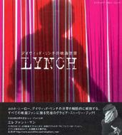 LYNCH デイヴィッド・リンチの映画空間