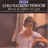 テデスキ:ハープのための室内楽曲集/ツィッコッツィ(ハープ)、ログリアーニ(ヴァイオリン)ほか
