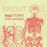 Take It Easy: Love Nothing