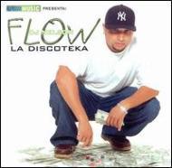 Flow La Diskoteka