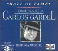 Hall Of Fame: Homenaje A Carlos Gardel -Historia