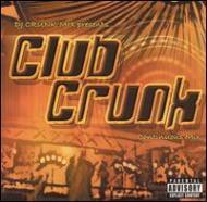 Club Crunk: Continuous Mix