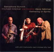 Saxophone Summit: Gathering Of Spirits