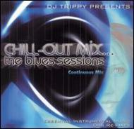 Chill-out Mix -The Blues Sessions