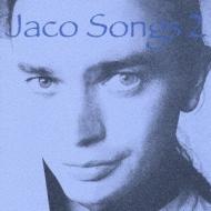 Jaco Songs 2 ジャコ パストリアス曲集2