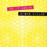 Disko Killaz