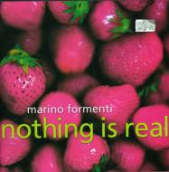 Nothing Is Real: Formenti(P)
