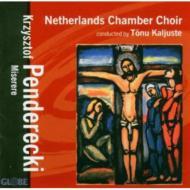Miserere: Kaljuste / Netherlandschamber Choir
