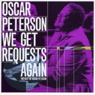We Gets Request Again -The Best Of Oscar Peterson