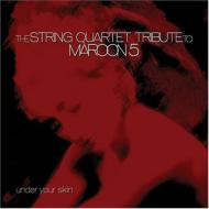 String Quartet Tribute To Maroon 5