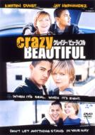 Crazy / Beautiful