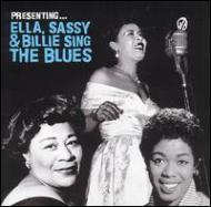 Presenting Ella Sassy & Billie Sing The Blues