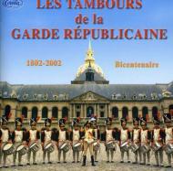 Les Tambours De La Garde Republicaine