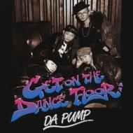 Get On The Dance Floor【Copy Control CD】
