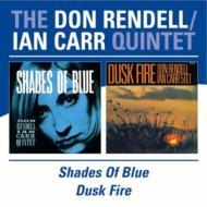 Shades Of Blue / Dusk Fire