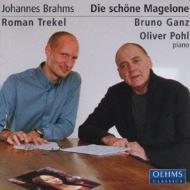 Die Schone Magelone: Trekel(Br), O.pahl(P), Bruno Ganz(Narr)