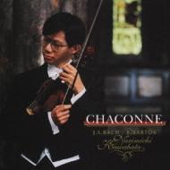 川畠成道 シャコンヌ -j.s.bach: Partita.2, Bartok: Violin Solo Sonata