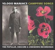 Campfire Songs -The Popular, Obscure, And Unknown Recordings Of
