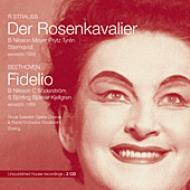 Fidelio / Der Rosenkavalier(Hlts): Ehriling / Royal Swedish Opera, Nilsson