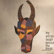 My Worlds Laugh Behind The Mask