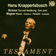 R.シュトラウス:ドン・ファン、死と浄化、ワーグナー『リエンツィ』序曲、『パルジファル』より ハンス・クナッパーツブッシュ(シュトラウスは初のステレオ)