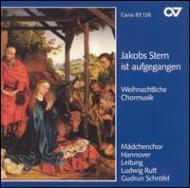 Jakobs Stern Ist Aufgegangen: Syrinx-ensemble, Madchenchor Hannover
