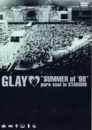 Summer Of '98 Pure Soul In Stadium