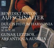 Dulcis Fidium Harmonia: Letzbor / Ars Austria Austria