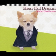 Heartful Dream
