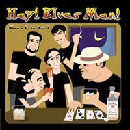 Hey Blues Man