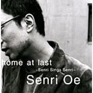 home at last 〜Senri Sings Senri〜