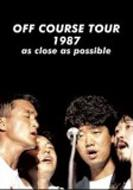 OFF COURSE TOUR 1987 as close as possible