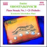 ピアノ・ソナタ第1番/24の前奏曲/他 シチェルバコフ