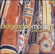 Goin Walkabout -Didgeridoo Mania Ii