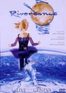 Riverdance Live From Geneve