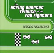 String Quartet Tribute To Thefoo Fighters -Resident Adolescence