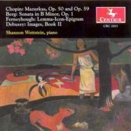 Wettstein(P)Chaopin, Berg, Ferneyhough, Debussy