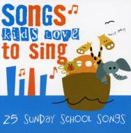 Songs Kids Love To Sing -25 Sunday School Songs
