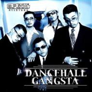 DANCE HALL GANGSTA