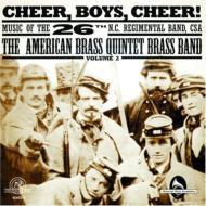 Cheer Boys Cheer!: American Brass Quintet Brass Band
