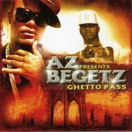 Ghetto Pass: Az Presents