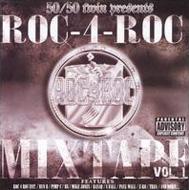 Roc 4 Roc Mixtape: Vol.1