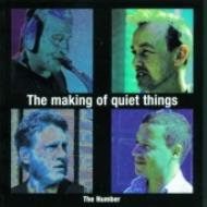 Making Of Quiet Things