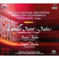 交響曲第3番『オルガン付き』、他 エッシェンバッハ&フィラデルフィア管、ラトリー