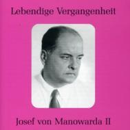 Josef Von Manowarda Opera Arias Vol.2