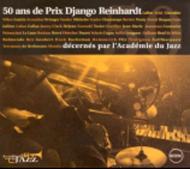 50 Ans De Jazz En France: Prix Django Reinhardt