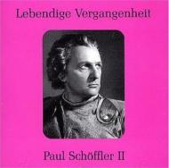 Paul Schoffler Opera Arias Vol.2