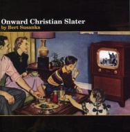 Onward Christian Slater